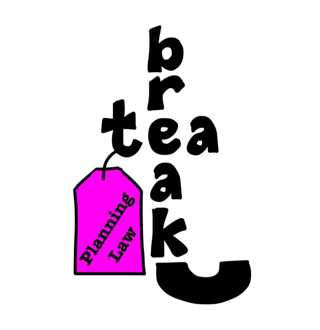Planning Law Tea Break